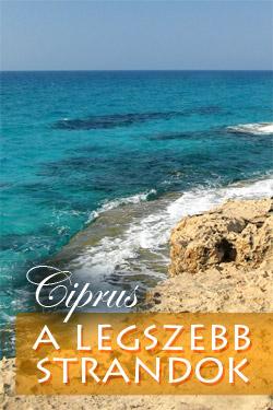 Ciprus legszebb strandjai és tengerpartjai